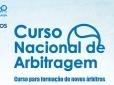 Curso Nacional de Arbitragem em Maceió encerra inscrições na segunda