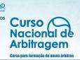 Departamento de Arbitragem realiza Curso Nacional em Palmas/TO