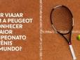 Promoção Peugeot em Roland Garros